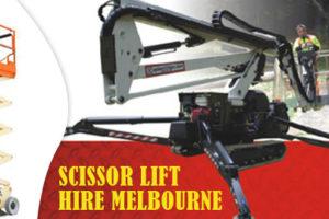 What You Should Consider About Scissor Lift Hire Melbourne?