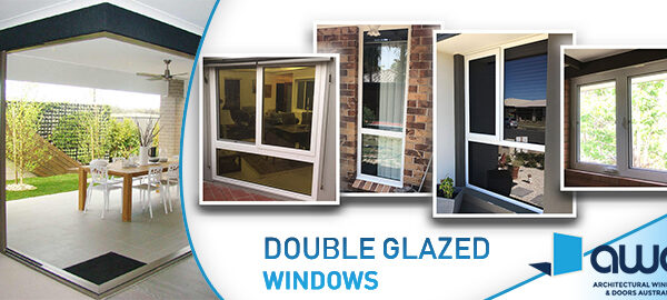 Know the Reasons to Add Double Glazed Window in Your Home
